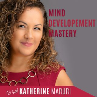 EP1 Intro of Mind Development Mastery