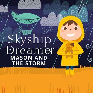 Skyship Dreamer: Mason & the Storm