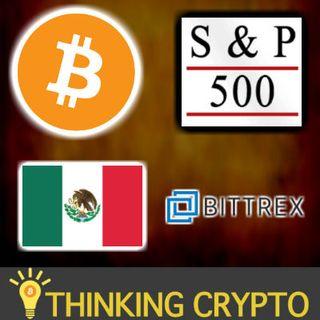 BITCOIN & CRYPTO DUMP - Bitcoin Outperforms S&P 500 - Mexico 7 Crypto Exchanges - Facebook GlobalCoin CFTC