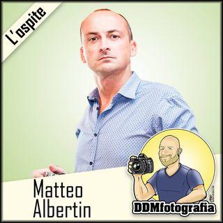 #44 Intervista: Matteo Albertin