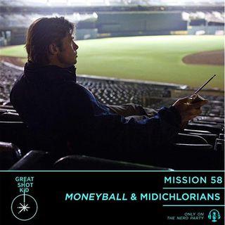 Moneyball & Midichlorians