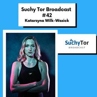 PŁYWACKA SENSACJA OSTATNICH TYGODNI! - Kasia Wilk-Wasick w Suchy Tor Broadcast #42