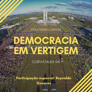CurvaTALKS 04 - Democracia em Vertigem