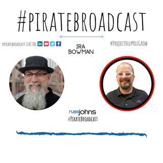 Catch Ira Bowman on the PirateBroadcast