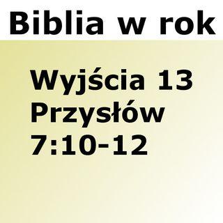 063 - Wyjścia 13, Przysłów 7:10-12