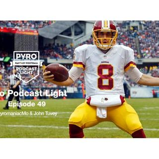 Pyro Light Fantasy Football Podcast – Episode 49 – Week 7 - NFL 2016