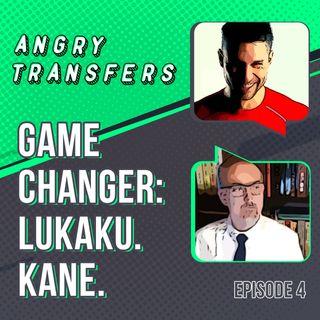 Game Changer: Lukaku. Kane. (Ronaldo)