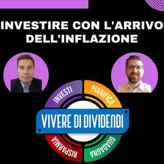 INVESTIRE CON L'ARRIVO DELL'INFLAZIONE