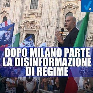 Dopo Milano parte la disinformazione di regime - Il Controcanto - Rassegna stampa del 30 Agosto 2021