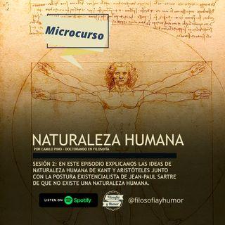 Naturaleza humana II: Kant, Aristóteles y Sartre