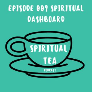 009 Spiritual Dashboard