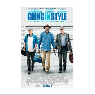 Going in Style (2017) - Senior legends pull a heist.