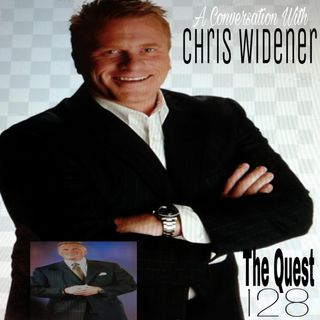 The Quest 128.  A Conversation With Chris Widener.