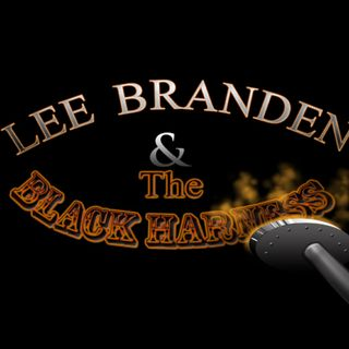 SAY HELLO...Lee Branden and the Black Harness