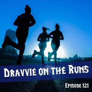 FC 121: Dravvie on the Runs
