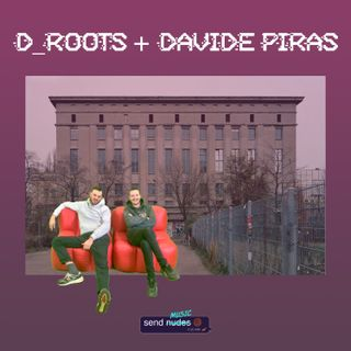 D_Roots & Davide Piras - SEND MUSIC 003