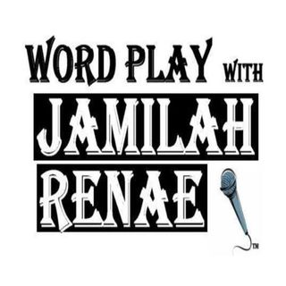 Word Play with Jamilah Renae