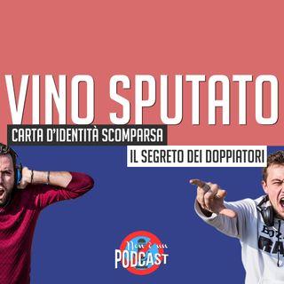 Podcast #02 - VINO SPUTATO