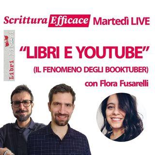 Libri e YouTube, il fenomeno degli booktuber, con Flora Fusarelli