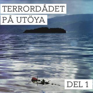 Del 1/3. Terrordådet på Utöya - Världens tryggaste plats