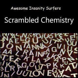 Scrambled Chemistry