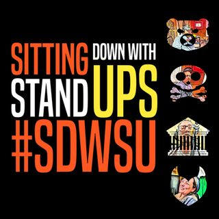 Sitting Down With Stand Ups 7-29-19 s3 e31