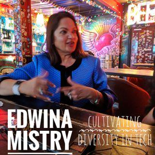 Edwina Mistry - Cultivating Diversity In Tech