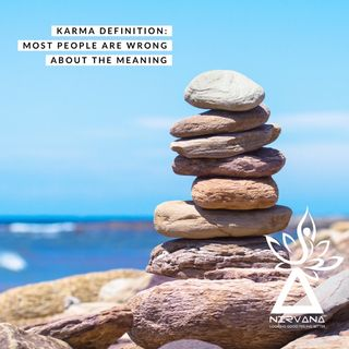 Episode 08 Karma definition: Why most people get it wrong