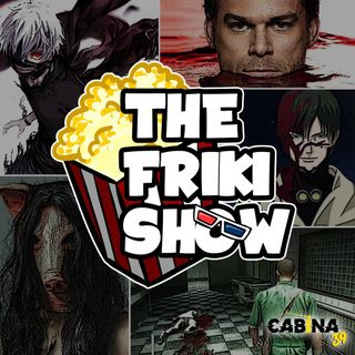 THE FRIKI SHOW / 15-10-19