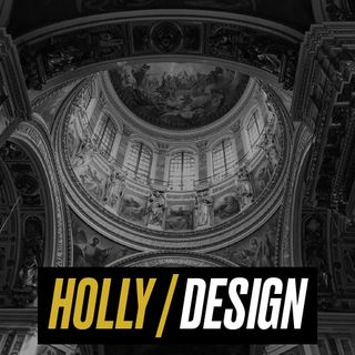 Holly - Design