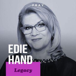"Edie Hand - Legacy - ""Trials to Triumph"""