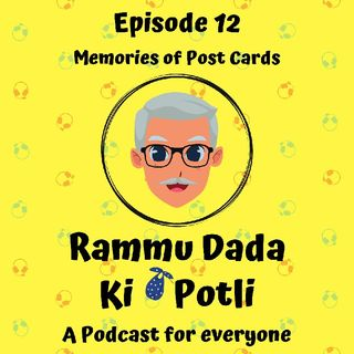 Episode 12 - Memories Of Post cards