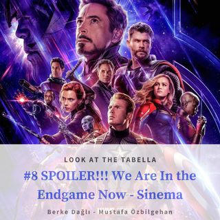 SPOILER!!! We Are In the Endgame Now - Sinema