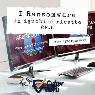Ransomware - Ep.5 – Un ignobile ricatto!