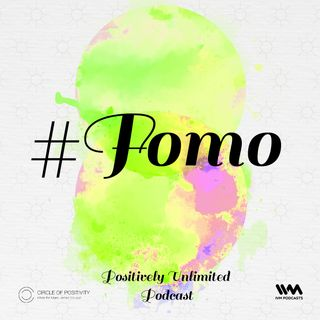 Ep. 104: #FOMO