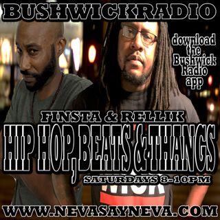 Hip Hop, Beats & Thangs with Finsta & Rellik 10/6/18