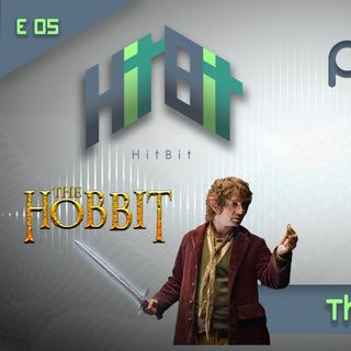 Episodio 005 - The Hobbit