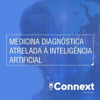 #8 - Medicina diagnóstica atrelada à inteligência artificial
