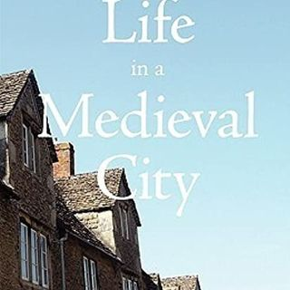 Life in Medieval York by Edward Benson