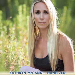 Kathryn McCann Hang Zen