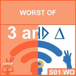 S01 - Worst of