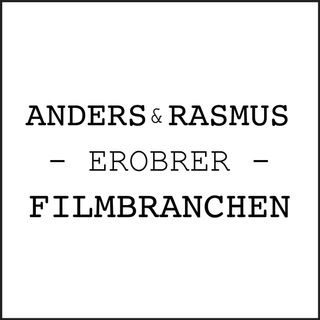 Anders & Rasmus Erobrer Filmbranchen