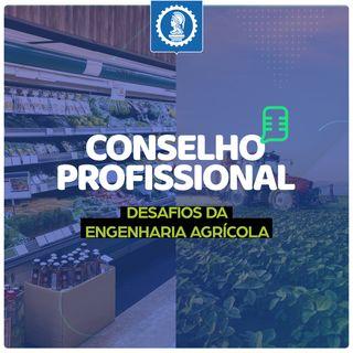 Conselho Profissional #10 - Desafios da engenharia agrícola com o profissional Marcello Cunha