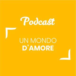 #127 - Un mondo d'amore | Buongiorno Felicità!