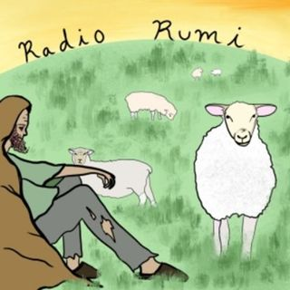 Radio Rumi Program 50: The Everlasting is Born Tonight!