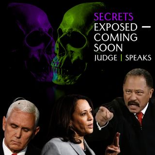 JUDGE JOE BROWN UNFILTERED :: SECRETS EXPOSED (KAMALA HARRIS AND MORE)