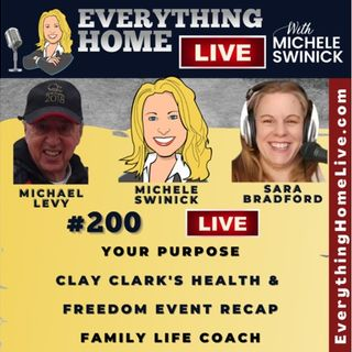 200 LIVE: Your Purpose, Clay Clark's Health & Freedom Event, Family Life Coach