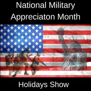 National Military Appreciation Month