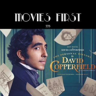 773: The Personal History of David Copperfield (Comedy, Drama) (the @MoviesFirst review)