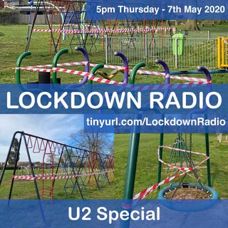 🦠U2 special - The Lockdown Radio Show🦠